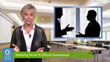Mastering the Art of Difficult Conversations, Crystell Anthony, CEG